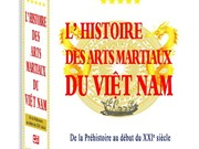 """""""L'Histoire des arts martiaux du Vietnam"""" à pleins volumes en français"""