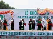 Binh Phuoc : mise en chantier de la zone industrielle Minh Hung-Sikico