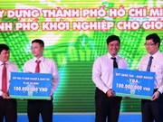 Hô Chi Minh-Ville: 100 milliards de dôngs pour les projets de start-up des jeunes