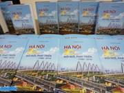 Publication du livre « Hanoi-30 ans de Renouveau et de développement (1986-2016) »