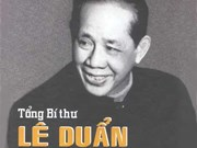 "L'ex-SG Lê Duân, ""sa pensée créative, sa vision stratégique"""