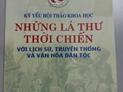 """Lettres de la guerre du Vietnam"""" ou l'aspiration à la paix des Vietnamiens"""