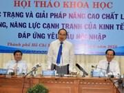 Ho Chi Minh-Ville cherche à améliorer sa qualité de croissance et sa compétitivité