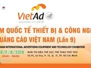 Ouverture du salon de la publicité VietAd 2018 à Ho Chi Minh-Ville