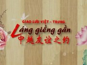 """Duplex Hanoi-Nanning """"VN-Chine, bon voisinage"""""""