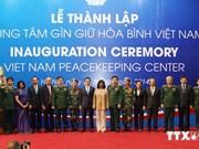 Le Vietnam soutient toujours les efforts de paix de l'ONU