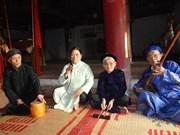 Patrimoine : le village de Thanh Tuong préserve le ca trù